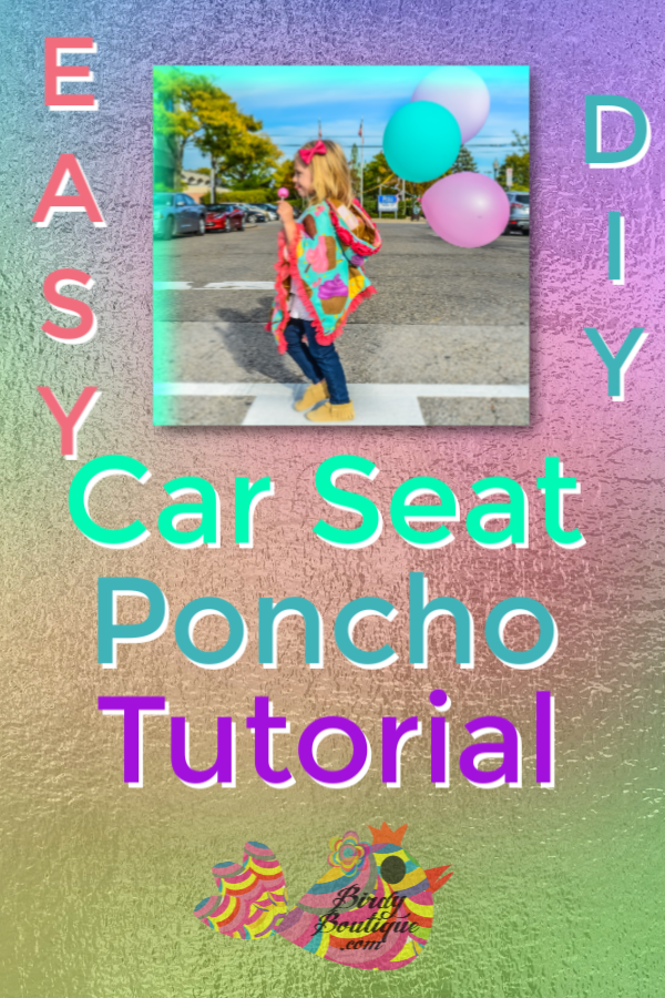 Car Seat Poncho Easy Tutorial
