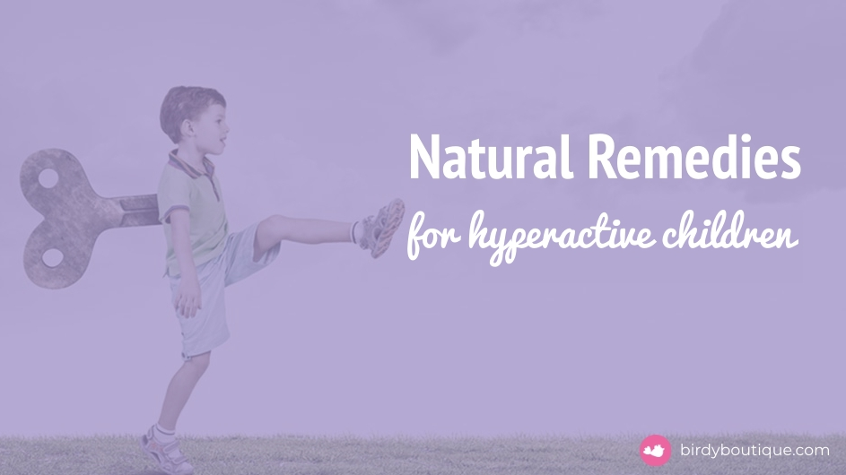 natural remedies hyperactive child2