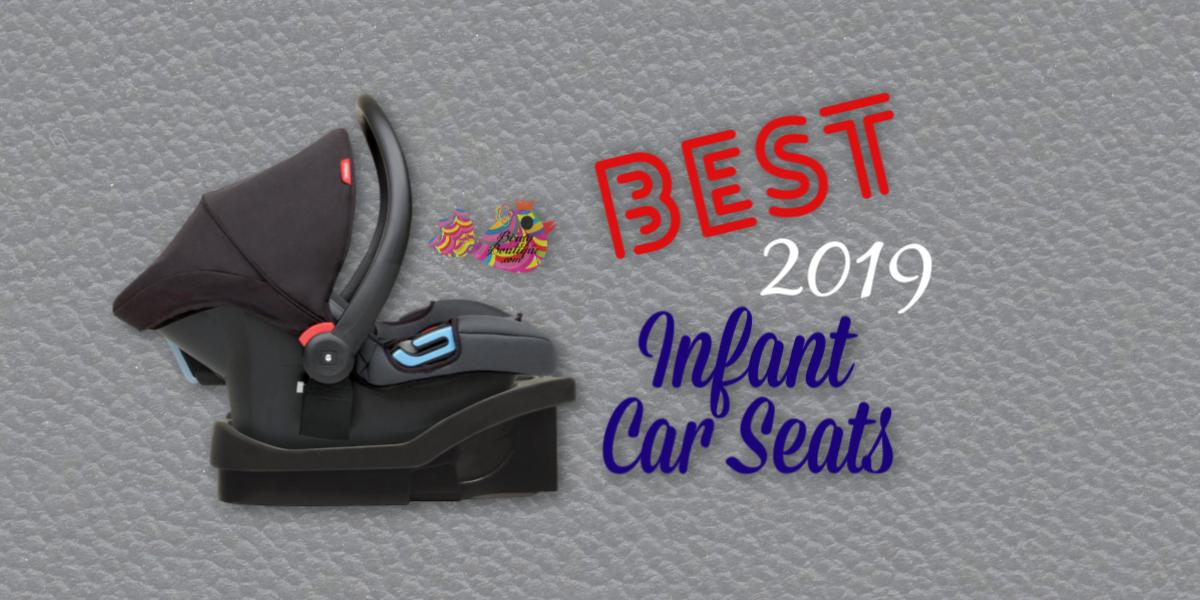 Best Rated 2019 Baby Car Seats