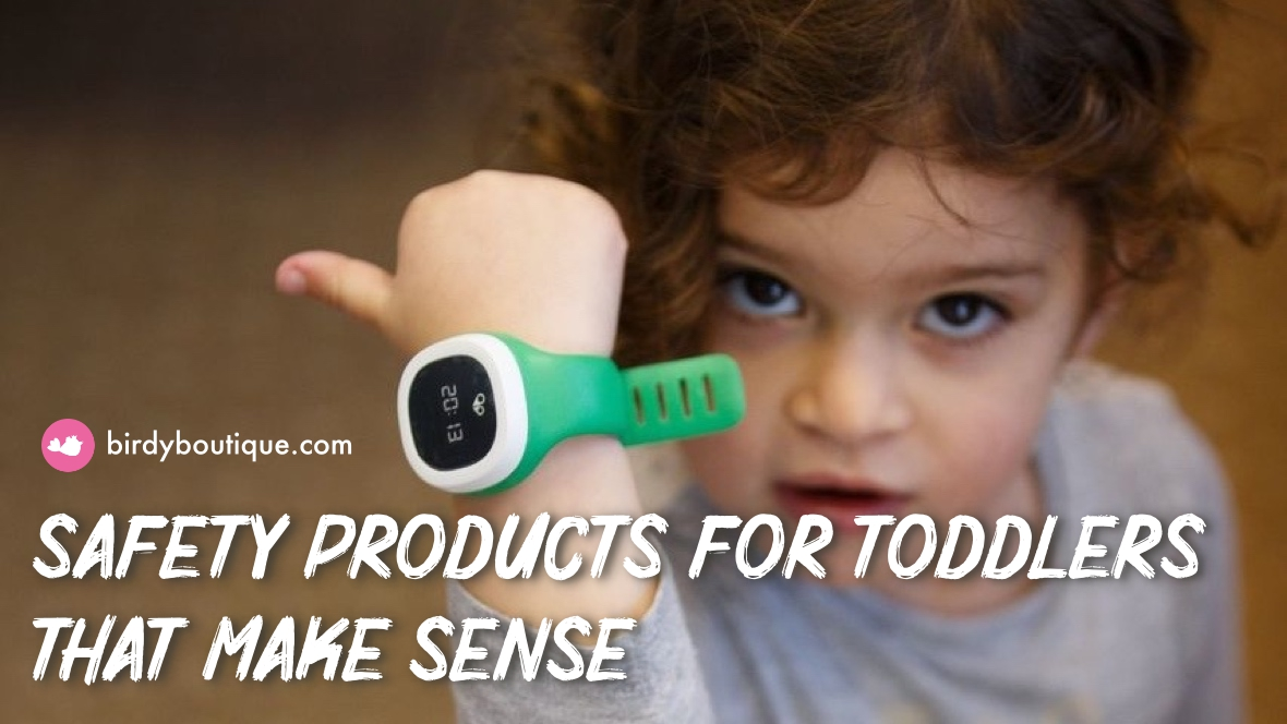 10 Safety Products for Toddlers That Makes Sense